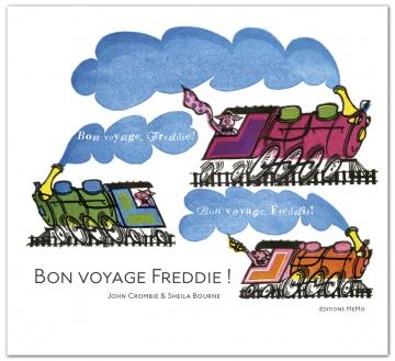 Bon voyage Freddie