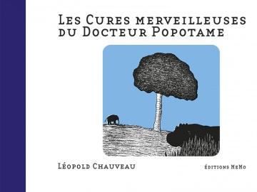 Les cures merveilleuses du Docteur Popotame