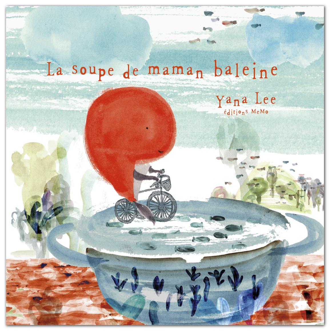 La soupe de maman baleine