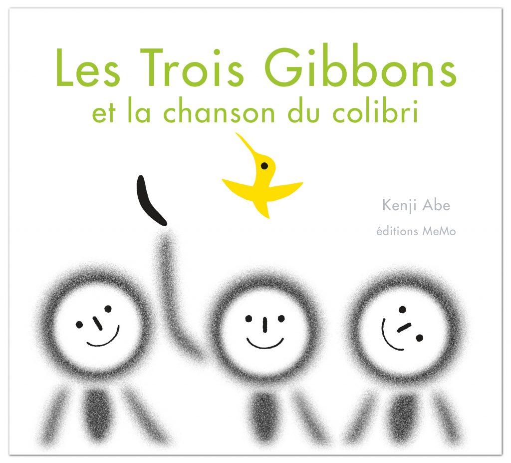 Les Trois Gibbons et la chanson du colibri